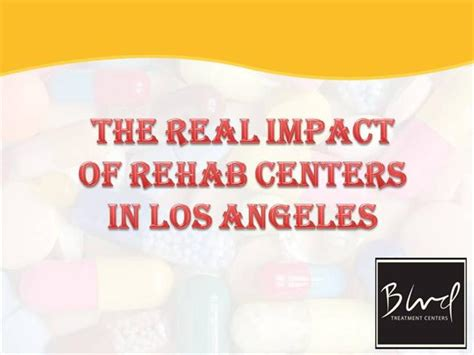 Detox Centers In Los Angeles by The Real Impact Of Rehab Centers In Los Angeles Authorstream