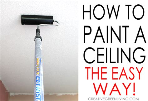 how to paint a ceiling the easy way homeright