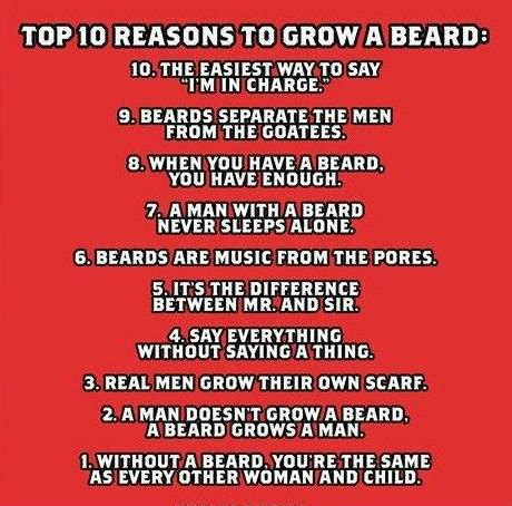 7 Reasons To Your Just The Way It Is by Top 10 Reasons To A Beard10 The Easiest Way To Say