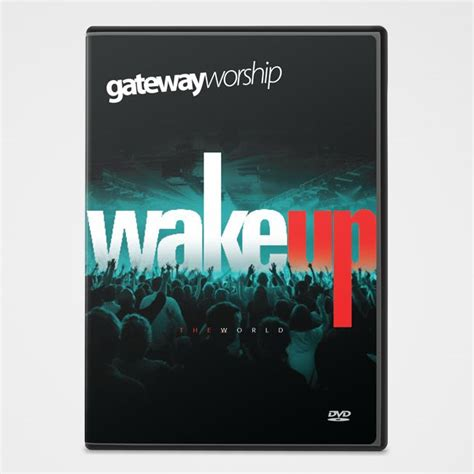 chasing lights gateway church gateway publishing wake up the world dvd gateway church