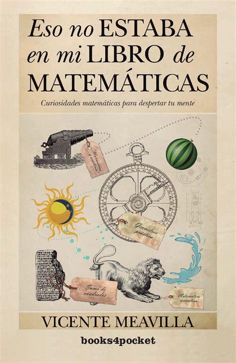 el libro de matematicas 1530022479 eso no estaba en mi libro de matem 225 ticas editorial almuzara