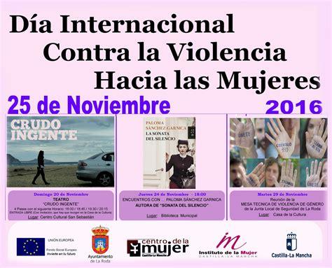 d 237 a internacional contra la violencia de g 233 nero 2015 concejal 237 a de igualdad de la roda archivos ayuntamiento