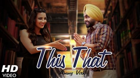 ammy virk wedding photos ammy virk this that full video song