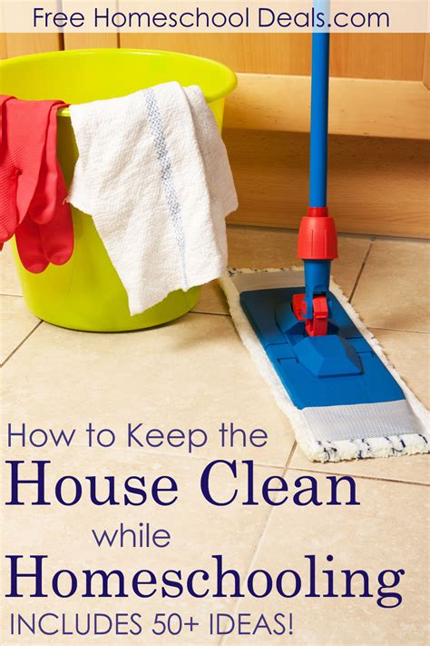 how to keep house clean how to keep the house clean while homeschooling includes