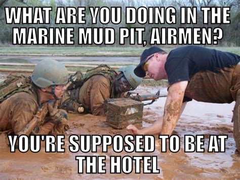 Funny Marine Corps Memes - quot you re supposed to be at the hotel quot military humor