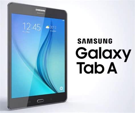 Samsung Tab A 8 Inch samsung galaxy tab a with 8 inch and 9 7 inch displays