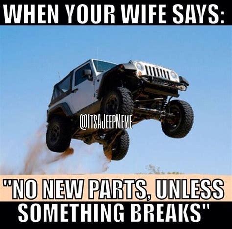 jeep life she said jeeps stuff pinterest jeeps jeep