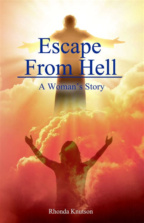 how i escaped evangelical hell a memoir books escape from hell a s story litfire publishing