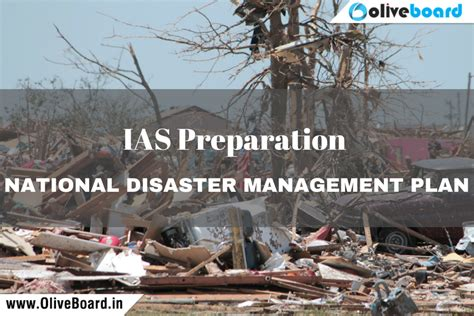 Mba Disaster Management by National Disaster Management Plan Ias Preparation