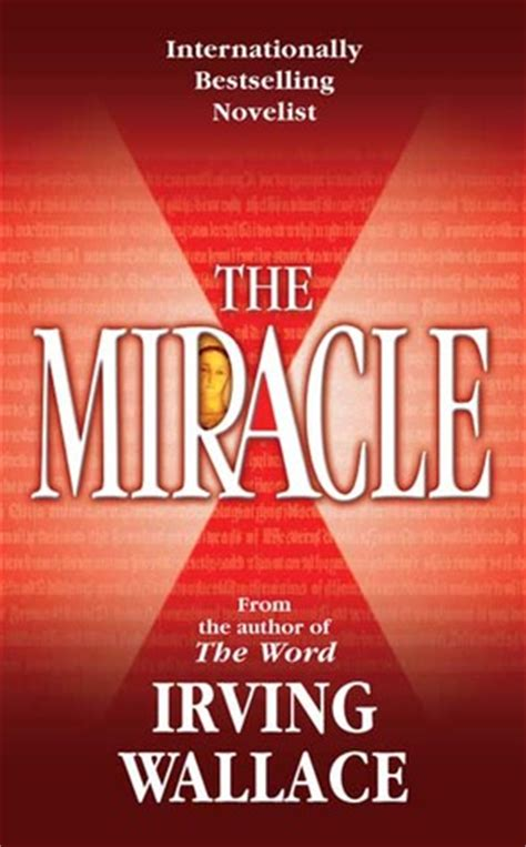 The Miracle Free The Miracle 2005 Read Free Book By Irving Wallace In Epub Txt