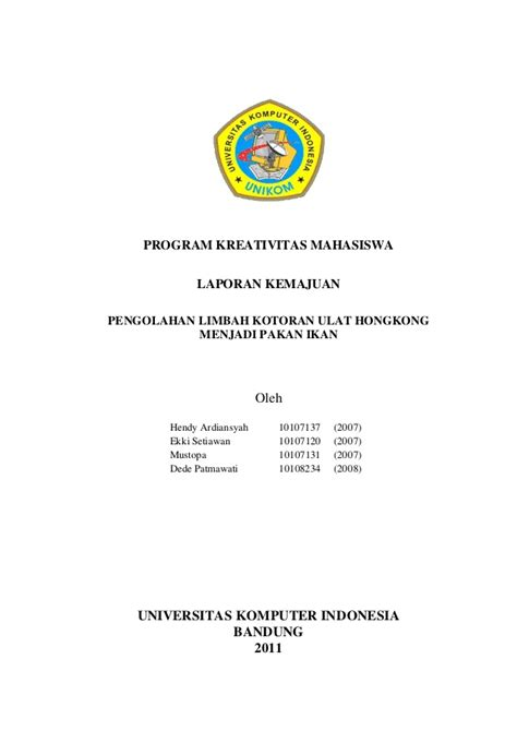 format proposal kewirausahaan laporan kemajuan pkm k pengolahan limbah kotoran ulat