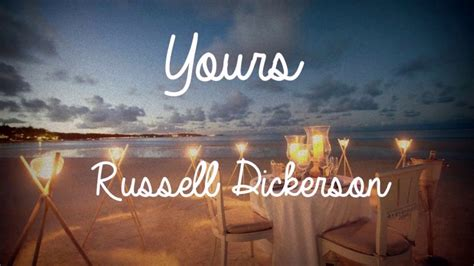 russell dickerson yours chords yours lyrics russell dickerson chords chordify