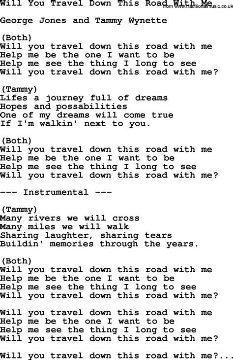 down this road will you travel down this road with me by george jones