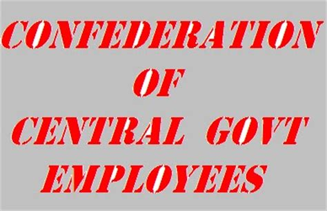 Central Government Employees News Latest | circular from confederation of central govt employees and