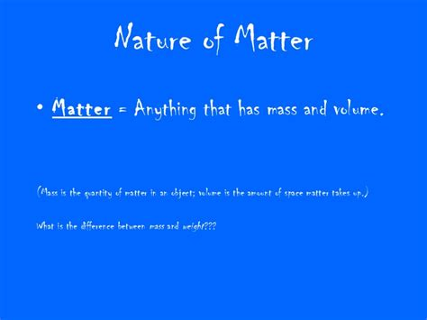 what is nature of matter nature of matter ppt