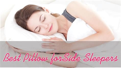 Best Pillows For Side Sleepers Reviews by Best Pillow For Side Sleepers Review 2017 Ultimate