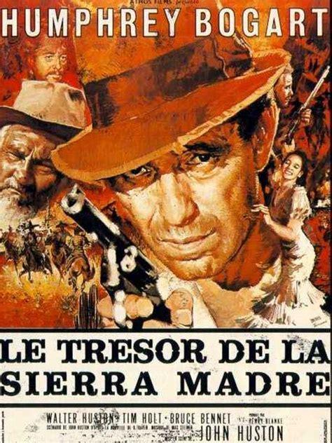 filme stream seiten the treasure of the sierra madre regarder vieux film en streaming et t 233 l 233 charger ancien