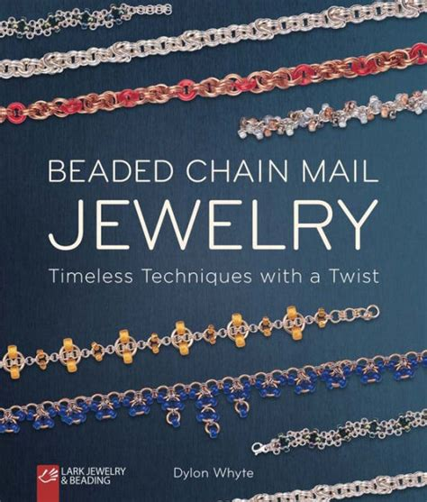 beaded chain mail jewelry beaded chain mail jewelry timeless techniques with a