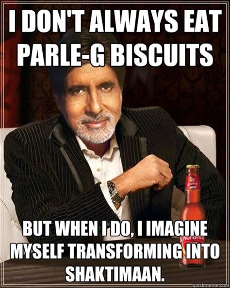 Biscuits Meme - i don t always eat parle g biscuits but when i do i
