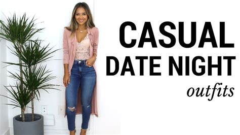 date ideas hot day casual date night outfits lookbook what to wear to
