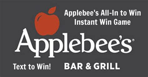 Instant Win Game Sweepstakes Official Rules - applebee s all in to win instant win game