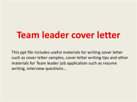 cover letter for a team leader position team leader cover letter