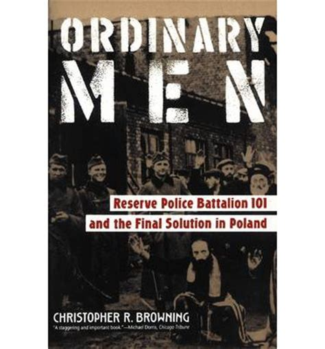 libro ordinary men reserve police ordinary men christopher r browning 9780060995065