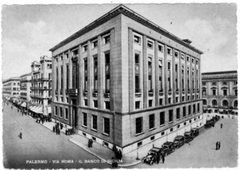 il banco di sicilia arte foto il banco di sicilia nella storia giornale