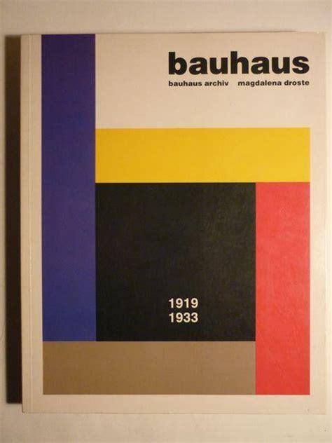 libro bauhaus 1919 1933 reform und bauhaus 1919 von droste zvab