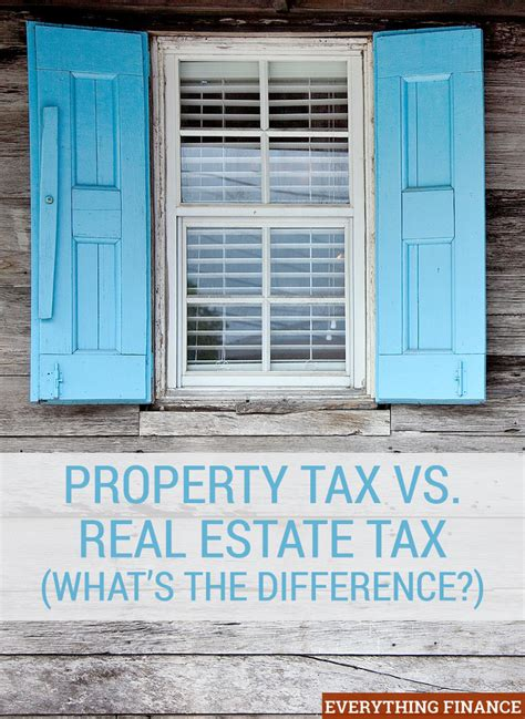 property tax vs real estate tax