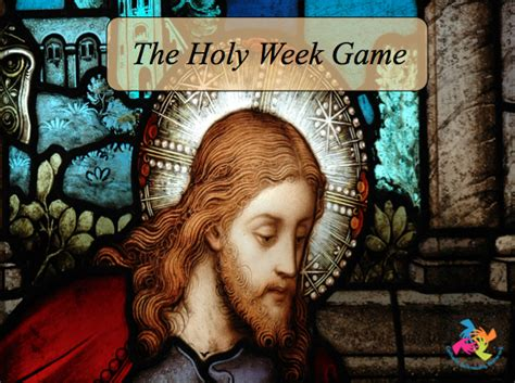 the game holy game holy week catholic teacher resources