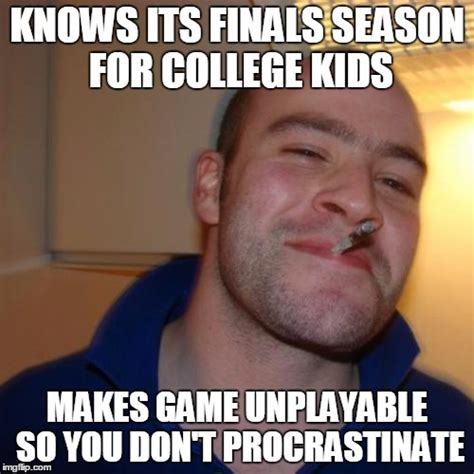 College Guy Meme - good guy csgo valve devs definitely saved me countless