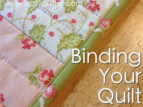 Binding Your Quilt so you wanna make a quilt part 8 binding your quilt the