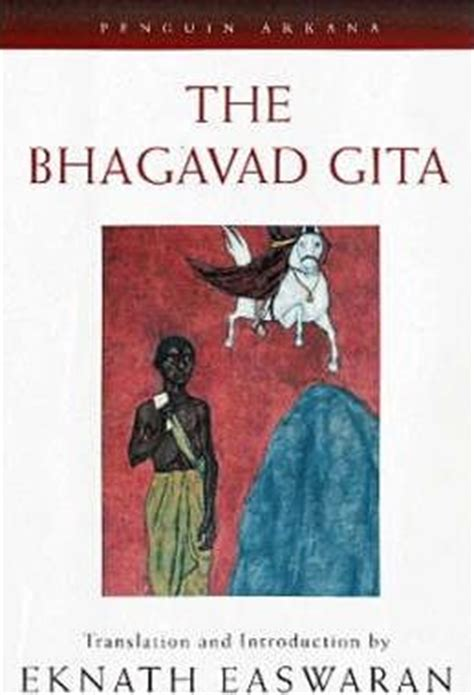 the bhagavad gita penguin b002ri9gwg bhagavad gita eknath easwaran eknath easwaran eknath easwaran 9780140190083