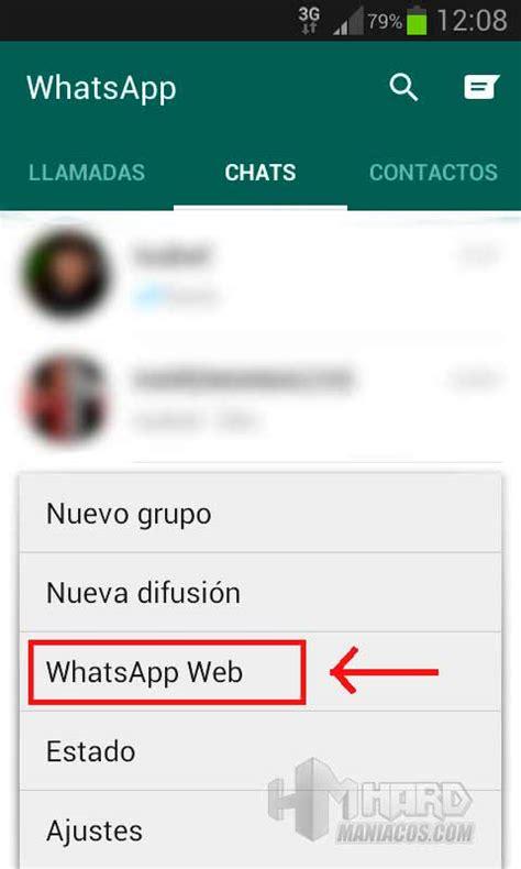 tutorial de whatsapp web tutorial whatsapp web y sus peligros hardmaniacos