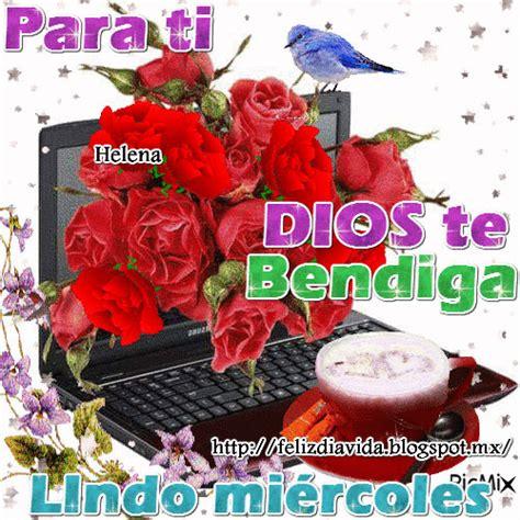 imagenes feliz miercoles dios te bendiga feliz d 205 a a la vida dios te bendiga feliz mi 233 rcoles