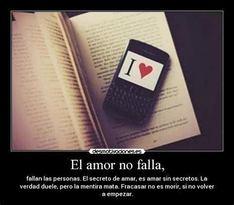 el amor no falla fallan las personas que no saben amar usuario alba l desmotivaciones