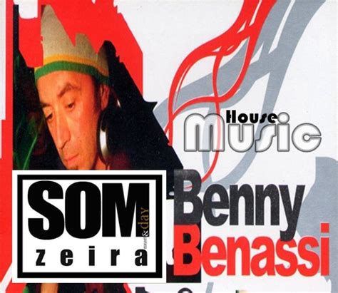 benny house music somzeira benny benassi house music download
