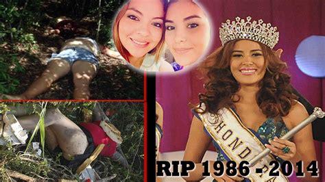imagenes de miss universo honduras encuentran asesinadas a miss honduras mundo 2014 y su