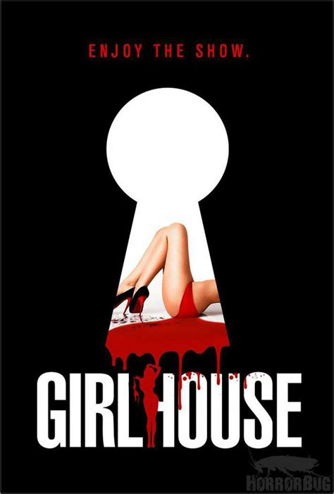 girl house movie watch the official trailer poster for trevor matthews and nick gordon s girl