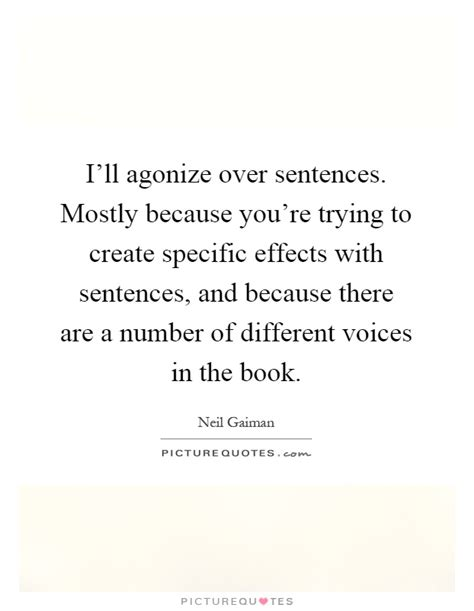 I Voices In My Specificly There Are T by I Ll Agonize Sentences Mostly Because You Re Trying