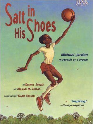 michael jordan biography growing up michael jordan salt in his shoes