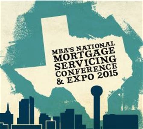 National Mba Conference by Mba S National Mortgage Servicing Conference Expo 2015