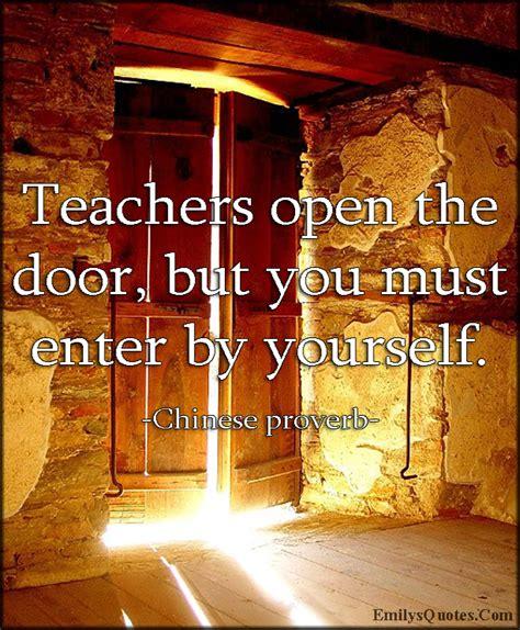 teachers open  door    enter   popular inspirational quotes