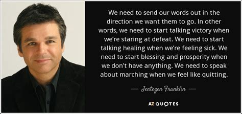 when do we start fasting jentezen franklin quote we need to send our words out in