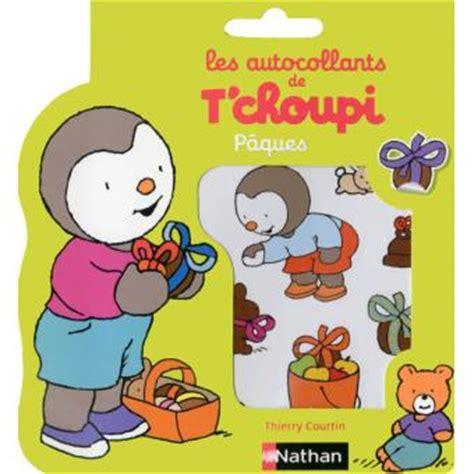 1409571041 le marche premiers autocollants t choupi les autocollants de t choupi p 226 ques thierry
