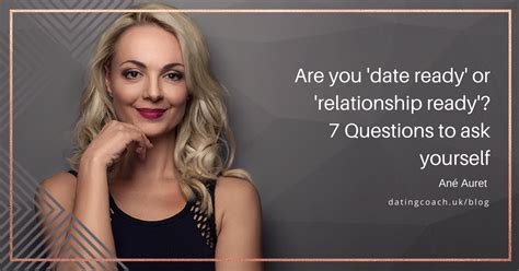 7 Things To Ask Yourself Before Dating A by Are You Date Ready Or Relationship Ready 7