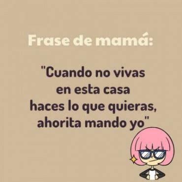 imagenes para mamá sin frases frases tipicas de las mamas mexicanas