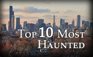 chicago s top 10 most haunted places mysterious heartland