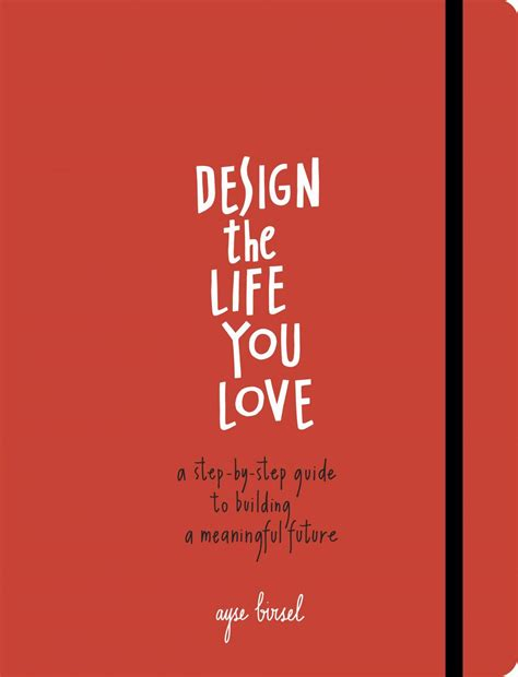 design is life design the life and career you love
